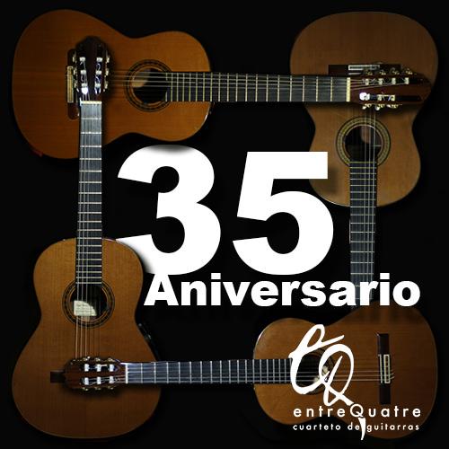 entreQuatre, 35 Aniversario